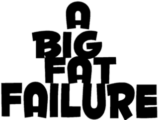 A-big-fat-failure