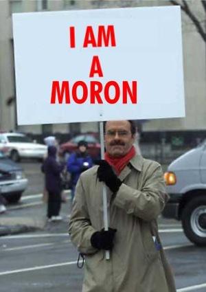 I am a moron