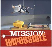 Mouse's Mission Impossible