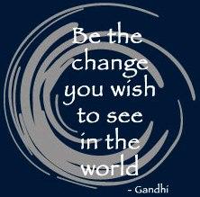 Be The Change Gandhi