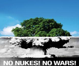 No Nukes! No War!