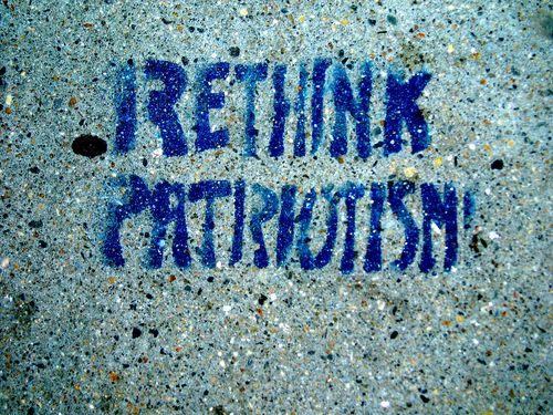 Rethink patritotism